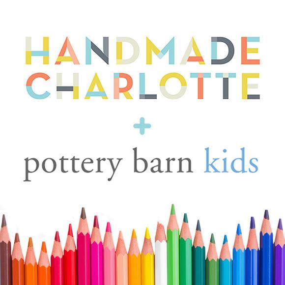 Handmade Charlotte + Pottery Barn Kids DIY Collaboration