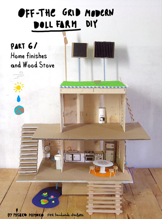 How to Make an Off-the-Grid Dollhouse: Part 6